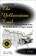 Introducing the Yellowstone Trail Book